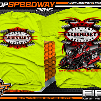 Legendary Hilltop Speeway Dirt Late Model Shirt 2015 Safety Green