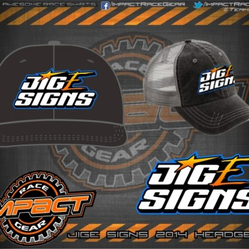 JigE Signs HeadGear 2014