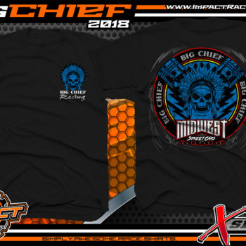 Big Chief Racing Midwest Street Cars Street Outlaws 405 Drag Racing Shirts