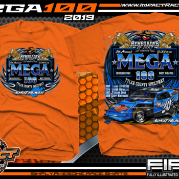 Mega-100-Renengades-of-Dirt-Event-T-Shirts-Dirt-Track-Racing-Shirts-Tyler-County-Speedway-Almost-Heaven-West-Virginia-Racing-T-Shirts-Safety-Orange